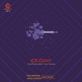 GRUPPO DI IMPROVVISAZIONE NUOVA CONSONANZA / Eroina (LP)