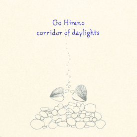 GO HIRANO / Corridor of Daylights (LP)