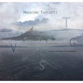 MASSIMO TONIUTTI / Variation Séculaire Géomagnétique (CD)