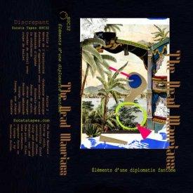 THE DEAD MAURIACS / Éléments D'une Diplomatie Fantôme (Cassette)