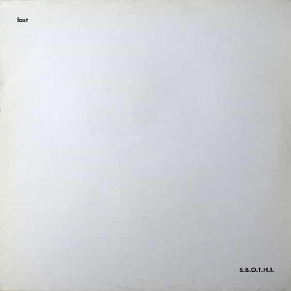 S.B.O.T.H.I. / Last (LP-used)