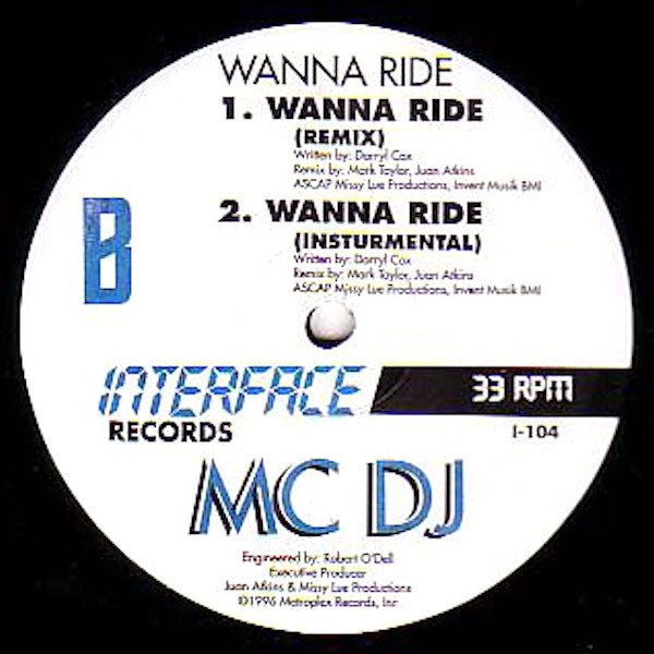 MC DJ / Wanna Ride (12 inch- used)