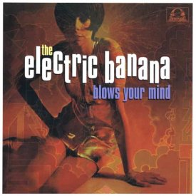 THE ELECTRIC BANANA / Blows Your Mind (LP-used) - sleeve image