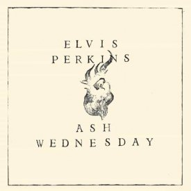 ELVIS PERKINS / Ash Wednesday (LP-used) - sleeve image