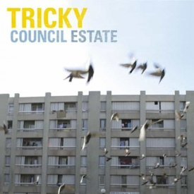 TRICKY / Council Estate (7 inch) - sleeve image