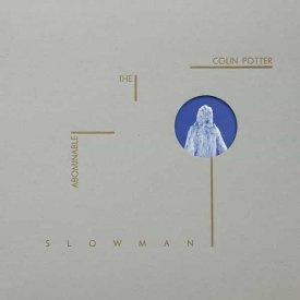 COLIN POTTER / The Abominable Slowman (LP) - sleeve image