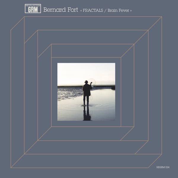 BERNARD FORT / Fractals / Brain Fever (LP)