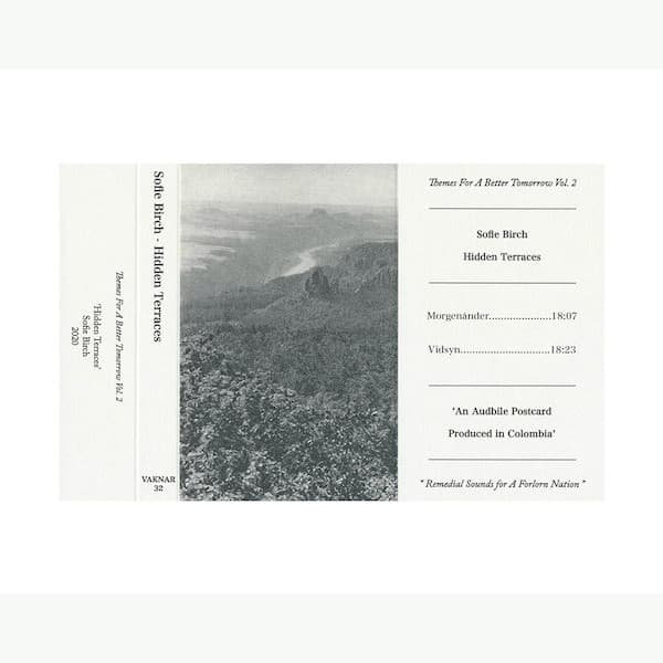 SOFIE BIRCH / Themes For A Better Tomorrow Vol. II 'Hidden Terraces' (Cassette) - thumbnail