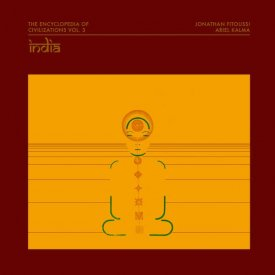 JONATHAN FITOUSSI / ARIEL KALMA / The Encyclopedia Of Civilizations Vol. 3: India (LP) - sleeve image