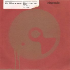 FRANCOIS DE ROUBAIX / Cinemix Vol. 1 (10 inch-used) - sleeve image