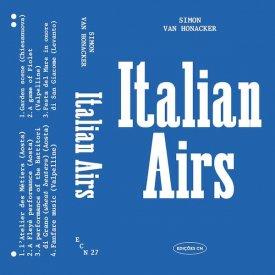 SIMON VAN HONACKER / Italian Airs (Cassette) - sleeve image