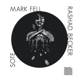 MARK FELL x RASHAD BECKER x SOTE / Parallel Persia Remixes (12 inch) - sleeve image