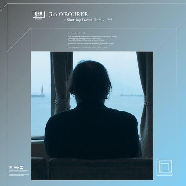JIM O'ROURKE / Shutting Down Here (LP) - sleeve image