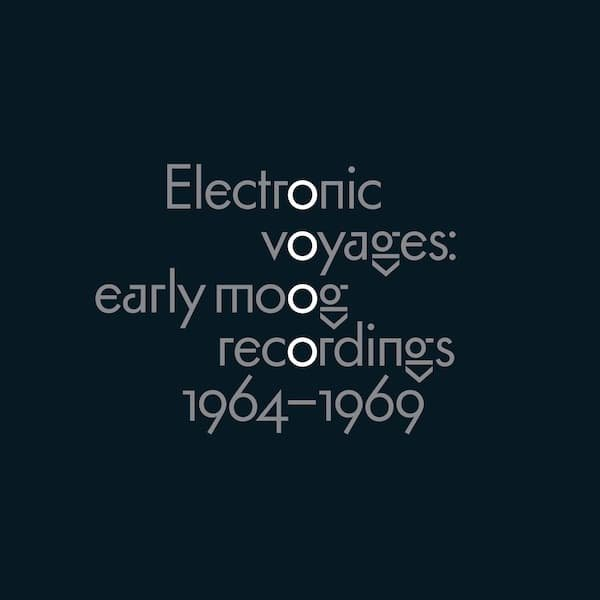 Various / Electronic Voyages: Early Moog Recordings 1964-1969 (LP)