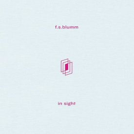 F.S. BLUMM / In Sight (CD ltd./LP ltd.) - sleeve image