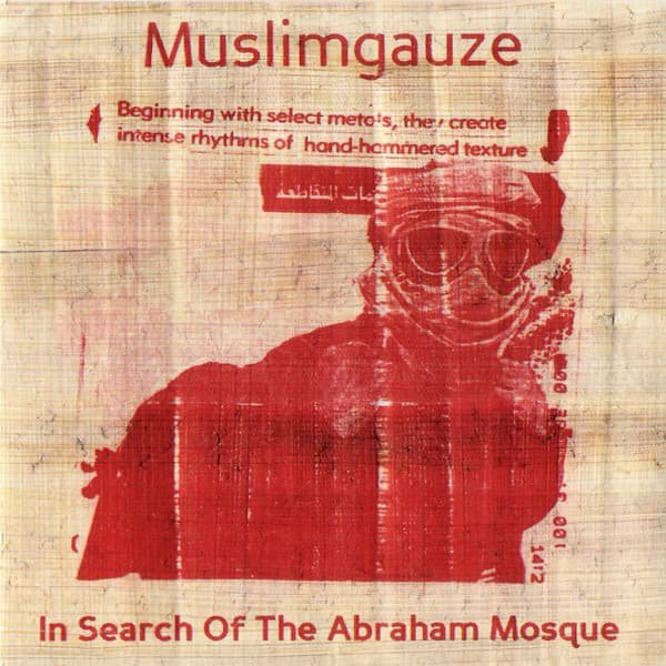 MUSLIMGAUZE / In Search Of The Abraham Mosque (CD) - sleeve image
