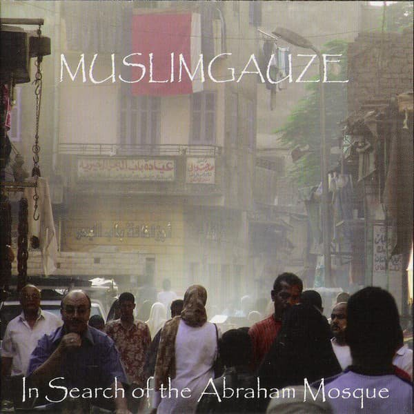 MUSLIMGAUZE / In Search Of The Abraham Mosque (CD) - thumbnail