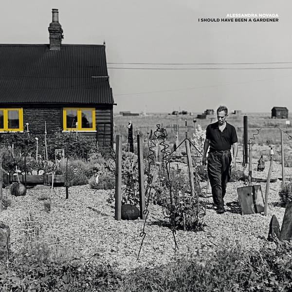 ALESSANDRA NOVAGA / I Should Have Been A Gardener (LP) - sleeve image