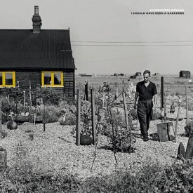 ALESSANDRA NOVAGA / I Should Have Been A Gardener (LP) - sleeve image