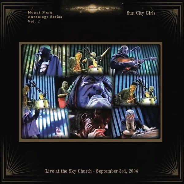 SUN CITY GIRLS / Live at the Sky Church - September 3rd, 2004 (LP+DVD) - sleeve image
