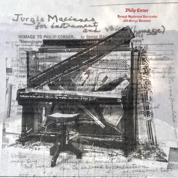 PHILIP CORNER / Through Mysterious Barricades with George Maciunas (LP)