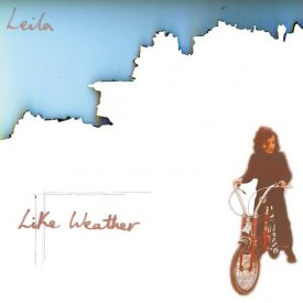 LEILA / Like Weather (LP+7 inch) - sleeve image