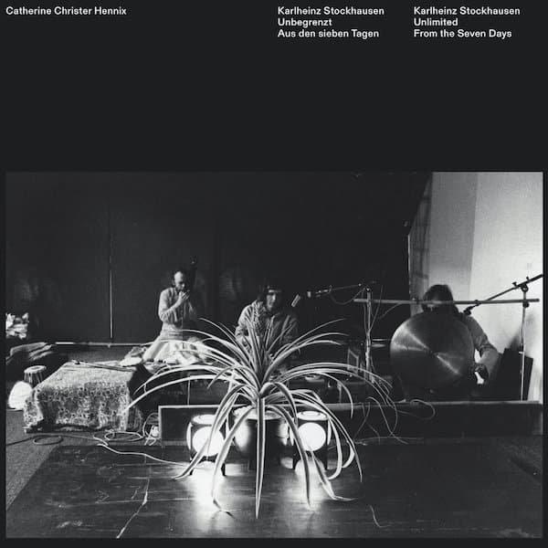 CATHERINE CHRISTER HENNIX / Karlheinz Stockhausen - Unbegrenzt (Aus Den Sieben Tagen) (LP)