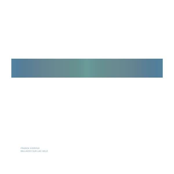 FRANCK VIGROUX / Ballades Sur Lac Gele (LP)