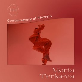 MARIA TERIAEVA / Conservatory Of Flowers (LP) - sleeve image