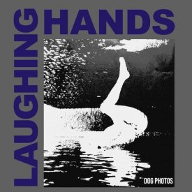 LAUGHING HANDS / Dog Photos (LP)