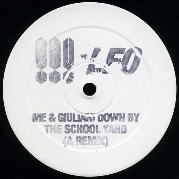 !!! Vs LFO / Me & Giuliani Down By The School Yard (A Remix) (12 inch-used)