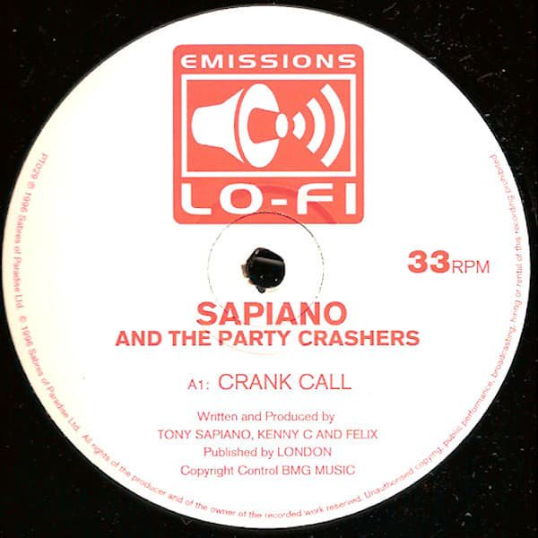 SAPIANO AND THE PARTY CRASHERS / Crank Call (12 inch-used)