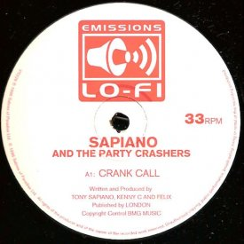 SAPIANO AND THE PARTY CRASHERS / Crank Call (12 inch-used) - sleeve image