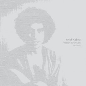 ARIEL KALMA / French Archives (1977-1980) (4LP Box) - sleeve image