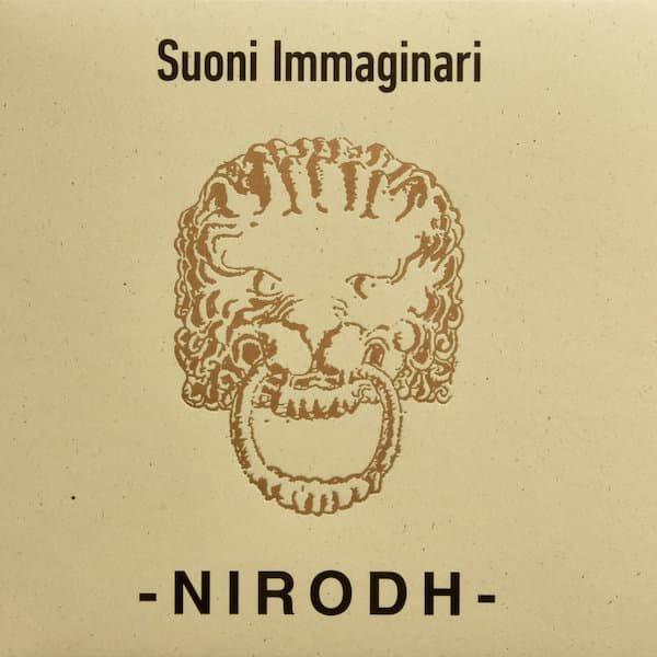 NIRODH / Suoni Immaginari (CD/LP)