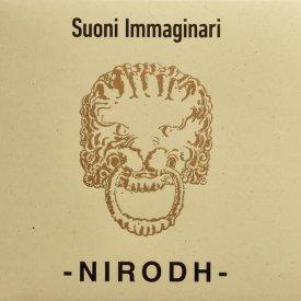 NIRODH / Suoni Immaginari (CD/LP) - sleeve image