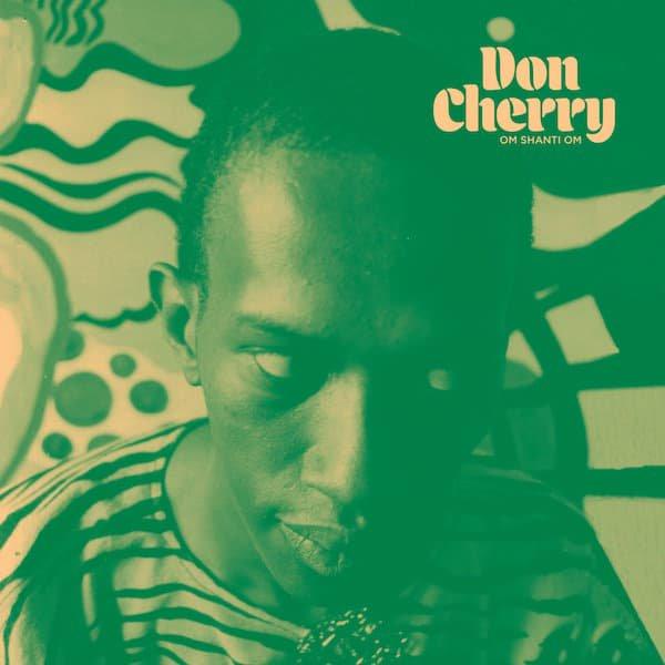 DON CHERRY / Om Shanti Om (CD)
