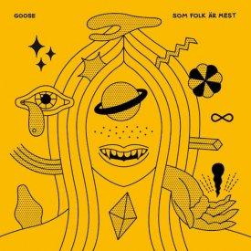 GOOSE / Som Folk Är Mest (LP)