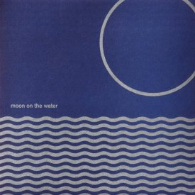 MOON ON THE WATER / Moon On The Water (CD/LP) - sleeve image
