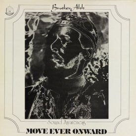 BROTHER AH / Move Ever Onward (LP) - sleeve image