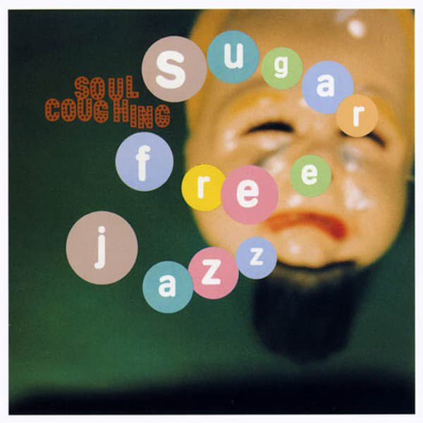 SOUL COUGHING / Sugar Free Jazz (12 inch-used)