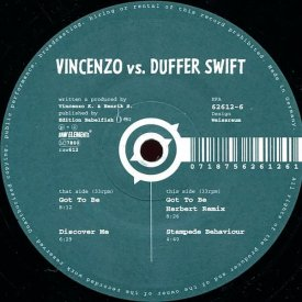 VINCENZO vs. DUFFER SWIFT / Got To Be (12 inch-used)