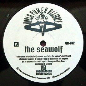 UNDERGROUND RESISTANCE / The Seawolf / Infiltrator (12 inch)