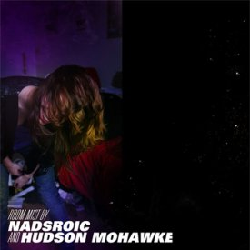 NADSROIC & HUDSON MOHAWKE / Room Mist (12 inch)