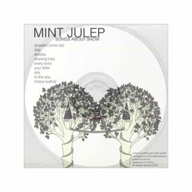 MINT JULEP / Songs About Snow (CDr)