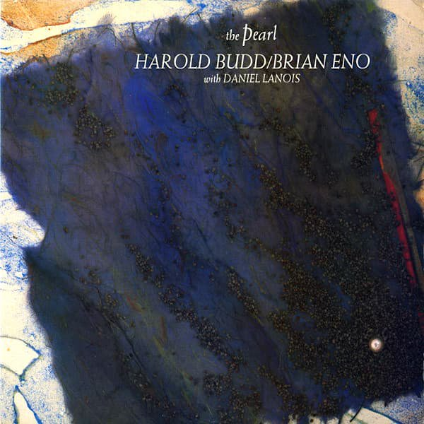 HAROLD BUDD / BRIAN ENO With DANIEL LANOIS / The Pearl (LP-used)