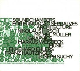 EKKEHARD EHLERS / FRANZ HAUTZINGER / JOSEPH SUCHY / Soundchambers (CD-used) - sleeve image