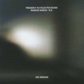FICPS & MAURIZIO BIANCHI / Der Abgrund (CD)