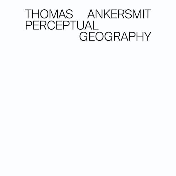 THOMAS ANKERSMIT / Perceptual Geography (CD+Book)
