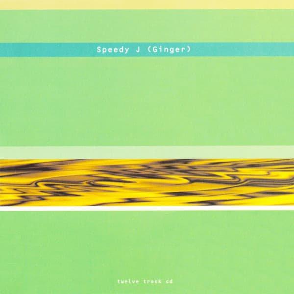 SPEEDY J / Ginger (国内盤CD-used)
